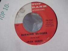 45Q JACK SCOTT BURNING BRIDGES / OH, LITTLE ONE ON TOP RANK RECORDS