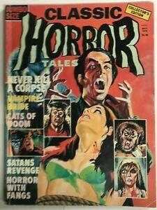 CLASSIC HORROR TALES#2 FN/VF 1976 VOL.7 EERIE BRONZE AGE PUBLICATION