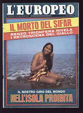 EUROPEO 28/1968 CHE GUEVARA BUSTOS DEBRAY LA CALAMINA SHIRAN SHIRAN HONOLULU