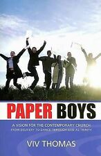 NEW Paper Boys: A Vision for the Contemporary Church by Viv Thomas