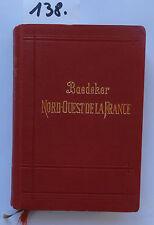 BAEDEKER Nord-Ouest de la France 1913 (W.)