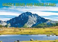 Grizzly Bears and Razor Clams by Chris Townsend Paperback Book 9781908737045