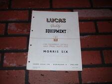 GENUINE MORRIS SIX LUCAS SPARE PARTS LIST & WIRING DIAGRAM.1949.