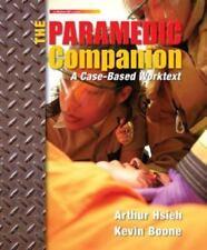 PARAMEDIC COMPANION: A CASE-BASED WORKTEXT By Arthur Hsieh