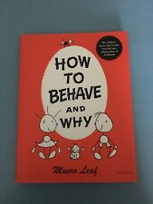 How to BEHAVE and Why by Munro Leaf  Hardcover/ Dust Jacket