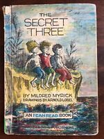 THE SECRET THREE, by  Mildred Myrick, illustrated by Arnold Lobel, 1963 Exlib