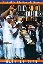 They Shoot Coaches, Don't They? - UCLA Basketball - HC w/DJ 1st PRINT 1996