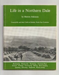 LIFE in a NORTHERN DALE, Eskdale, Country Crafts, YORKSHIRE, farming, hunting...