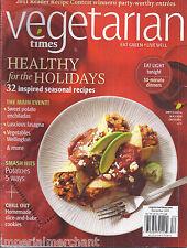 Vegetarian Times magazine Healthy holiday seasonal recipes Vegetables Wellington