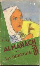"""ALMANACH DE LA DEPÊCHE 1935""  SIEGE SOCIAL 67, RUE BAYARD A TOULOUSE"