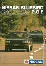CATALOGUE PUBLICITAIRE NISSAN BLUEBIRD 2.0 E CATALYSEUR - 1986