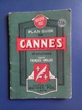 PLAN - GUIDE DE CANNES ET ENVIRONS français-anglais ÉDITIONS GUIDES POL 1952