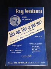 Partition - Ray Ventura - Allez donc faire ça plus loin - P1