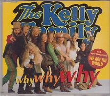 The Kelly Family-Why Why Why cd maxi single