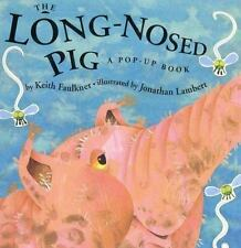 The Long-Nosed Pig (A Pop-up Book)-ExLibrary