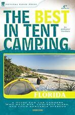 The Best in Tent Camping: Florida: A Guide for Car Campers Who Hate RVs, Concret