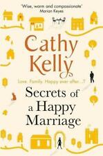Secrets of a Happy Marriage      - Cathy Kelly -  Liebe Heirat Englisch