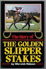 The Story Of The Golden Slipper Stakes - Warwick Hobson, HB - 1984