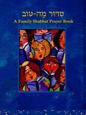 Siddur Mah Tov: Conservative Edition: A Family Shabbat Prayer Book (Paperback or
