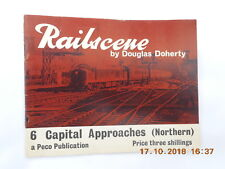 DOUGLAS DOHERTY.  RAILSCENE  NO.6  CAPITAL APPROACHES  (NORTHERN)