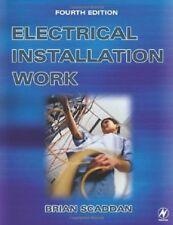 Electrical Installation Work-Brian Scaddan IEng; MIIE (elec), 9780750656412