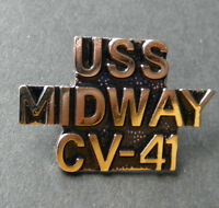 USS MIDWAY AIRCRAFT CARRIER CV-41 US NAVY LAPEL PIN BADGE 1 INCH