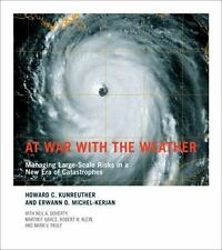 At War with the Weather: Managing Large-Scale Risks in a New Era of Catastrophe