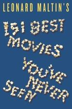 Leonard Maltin's 151 Best Movies You've Never Seen (Paperback or Softback)