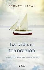NEW La vida en transicion (Spanish Edition) by Servet Hasan