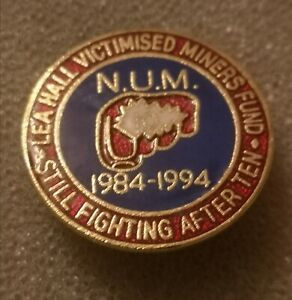 Colliery Pit Miners Mining Strike NUM Badge 1984 / 85 see photos