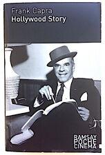 Frank Capra - Hollywood Story - Ramsay Poche 2006 - James Stewart, Cary Grant...
