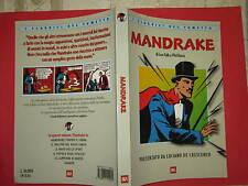MANDRAKE I CLASSICI DEL FUMETTO BUR PRESENTATO  DE CRESCENZO 1° ED. LUGLIO 1999