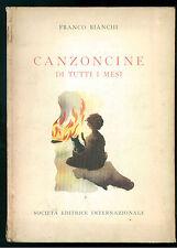 BIANCHI FRANCO CANZONCINE DI TUTTI I MESI STROFETTE PER RAGAZZI SEI 1954