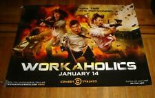 WORKAHOLICS 5FT SUBWAY POSTER COMEDY CENTRAL 2015