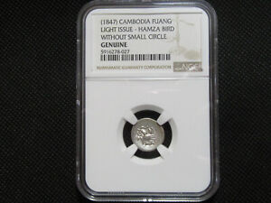 1847 Cambodia  1 Fuang  HAMSA BIRD COIN  NGC certification  silver/billion ?