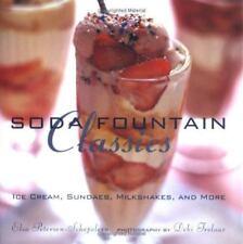 New - Soda Fountain Classics: Ice Cream, Sundaes, Milkshakes, and More