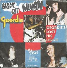 """45 TOURS / 7"""" SINGLE--GEORDIE--BLACK CAT WOMAN / GEORDI'S LOST HIS LIGGIE--1974"""