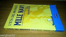L'ETà DEL BRONZO-MILLE NAVI-ERIC SHANOWER-FREE BOOKS--VL30