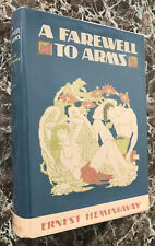 1929 ~ A Farewell to Arms, First Edition, Ernest Hemingway