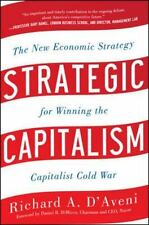 Strategic Capitalism: The New Economic Strategy for Winning the Capita-ExLibrary