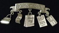JJ JONETTE signed Articulated Pewter 'Born To Shop' Charm Brooch/Pin in Gift Box
