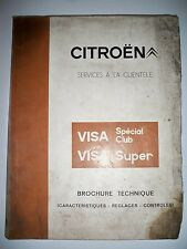 CITROËN Visa Spécial Club, Super - Brochure technique (revue manuel)