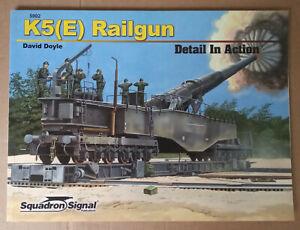 K5(E) Railgun Detail in Action, Softback book Squadron/Signal 5902