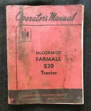 1957 INTERNATIONAL HARVESTER McCORMICK FARMALL 230 TRACTOR OPERATORS MANUAL