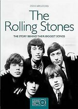 The Rolling Stones: The Story Behind Their Biggest Songs Stories Behind the Son