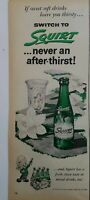 1955 vintage squirt Soda in green bottle Never After thirst vintage ad