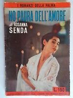 Ho paura dell'amoreSenda RosannaMondadori1952romanzi palma26rosta storico