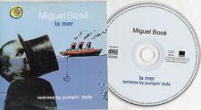 MIGUEL BOSE' CD single PROMO made in SPAIN 3 TRACCE stampa SPAGNOLA La Mer 1998