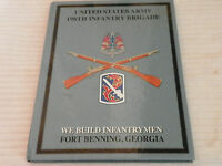 US Army 198th Infantry Brigade Ft Benning GA 2011 training yearbook