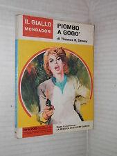 PIOMBO A GOGO Thomas B Dewey Il giallo Mondadori 721 1962 libro narrativa di